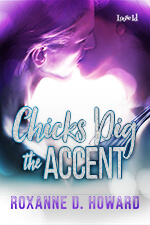 Chicks Dig the Accent