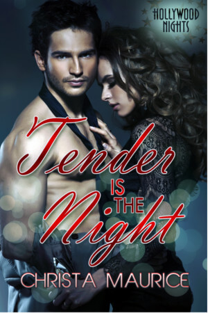 Tender is the Night by Christa Maurice – Available for Pre-Order!