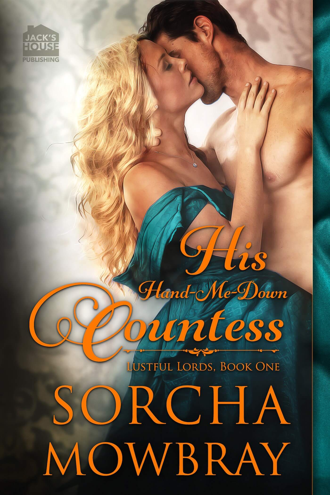 Sorcha Mowbray's His Hand-Me-Down Countess New Release